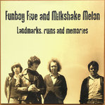 FUNBOY FIVE / MILKSHAKE MELON - Landmarks, Ruins And Memories LP (NEW) (P)