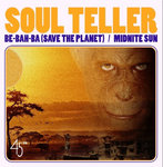 "SOUL TELLER - Be-Bah-Ba (Save The Planet) 7"" + p/s (NEW) (M)"
