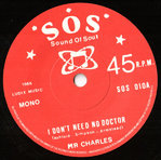 "RAY CHARLES / N.F. PORTER - I Don't Need No Doctor / Keep On Keeping On 7"" (-/) (M)"