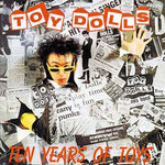 TOY DOLLS, THE - Ten Years Of Toys - LP (EX/VG+) (P)