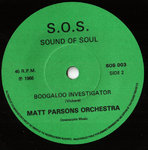"MATT PARSONS ORCHESTRA / MAJOR LANCE - Boogalo Investigator / You Don't Want Me No More 7"" (-/EX) MM"