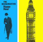 "HOUSEMARTINS, THE - Happy Hour 7"" + P/S (EX/EX) (M)"