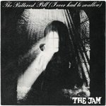 "JAM, THE - The Bitterest Pill - 7"" (+ DUTCH P/S) (EX/EX) (M)"