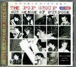 POP GROUP, THE - Our Sense Of Purpose DOUBLE CD (NEW) (P)