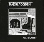 "MAJOR ACCIDENT - Warboots (WHITE VINYL) 7"" + P/S (EX/EX) (P)"